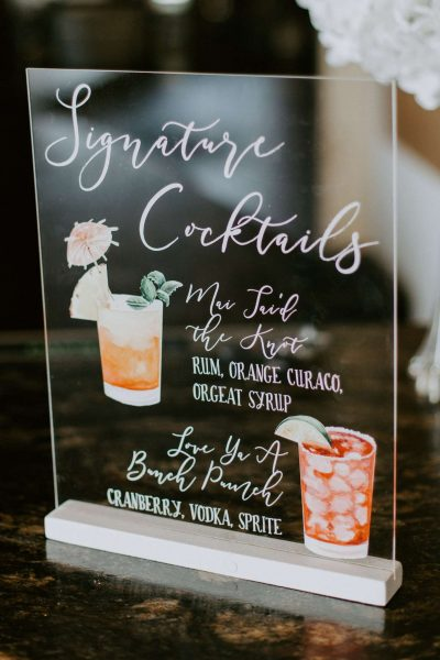 Custom Acrylic signature drink sign by DCo Lovenotes