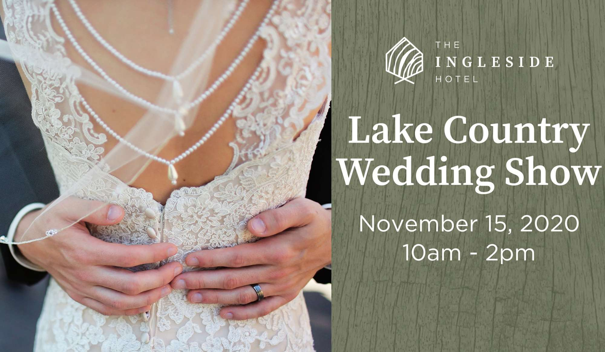 the 2020 Lake Country Wedding Show at the Ingleside Hotel