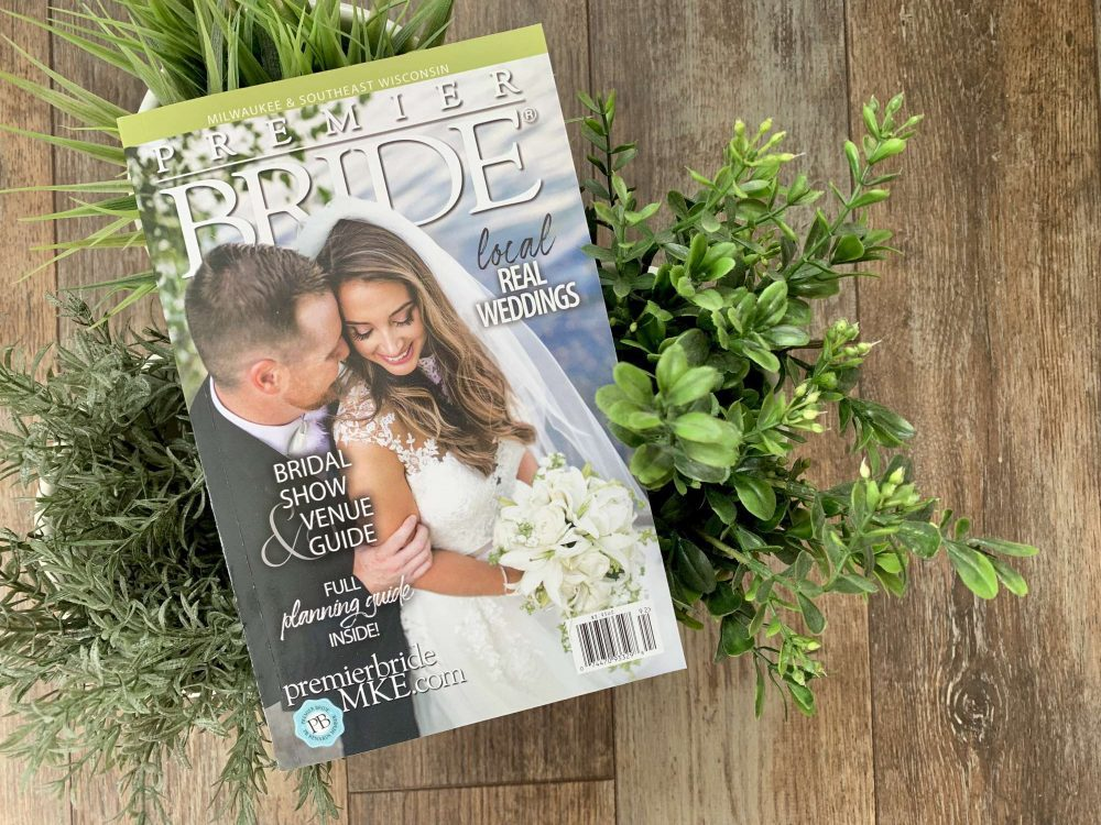 Premier Bride Milwaukee & Southeast Wisconsin | Summer/Fall 2019