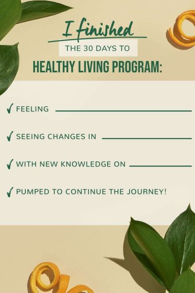 I finished the 30 days to healthy living program checklist